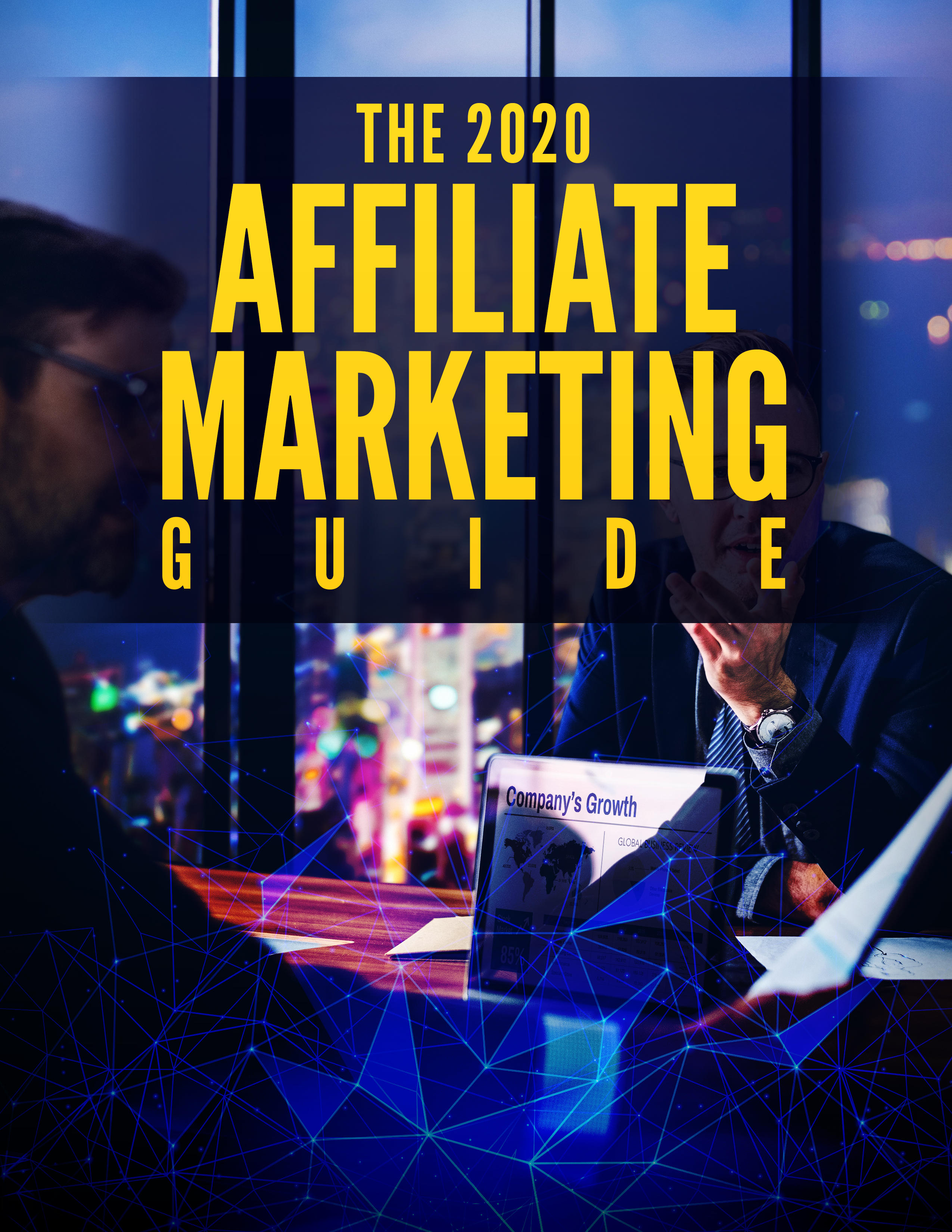 The 2020 Affiliate Marketing Blueprint