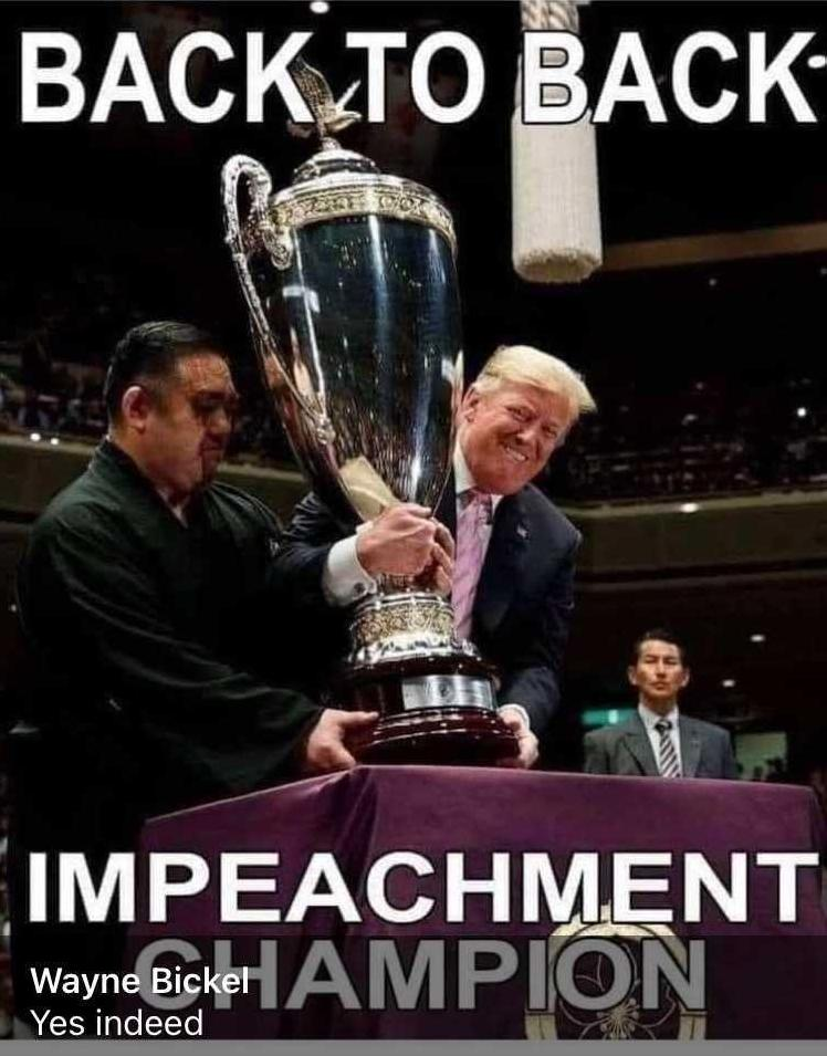 Back to Back Impeachment Champion