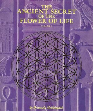 Ancient Secret of the Flower of Life by Drunvalo Melchizedek (book)